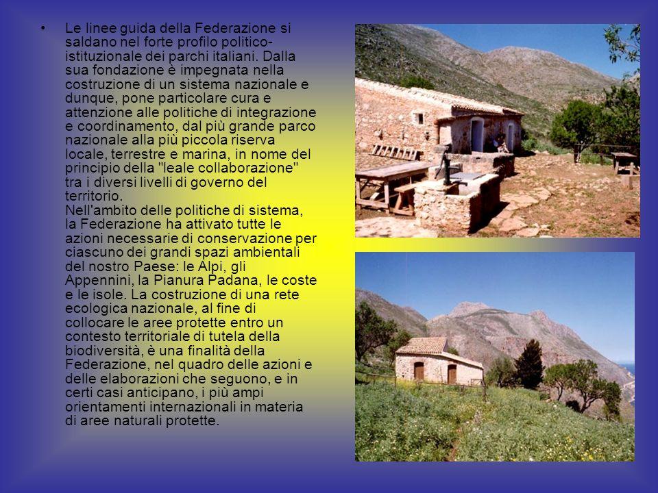 Le linee guida della Federazione si saldano nel forte profilo politico- istituzionale dei parchi italiani.