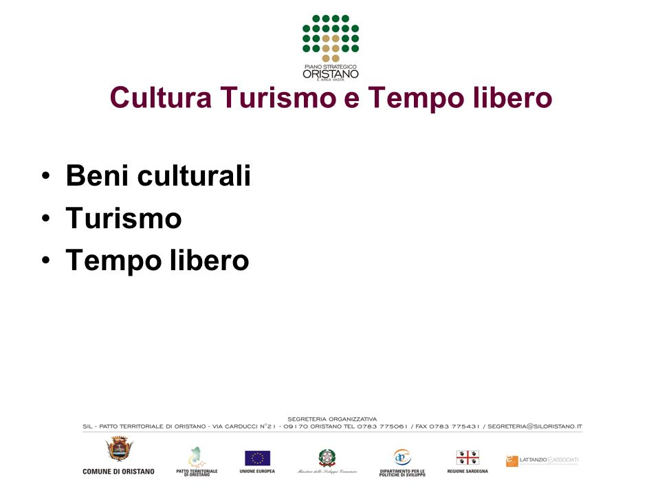 Cultura Turismo e Tempo libero Beni culturali Turismo Tempo libero