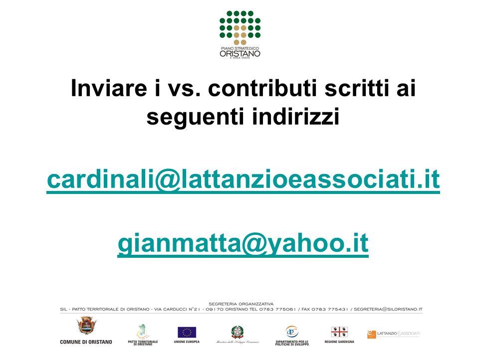 Inviare i vs. contributi scritti ai seguenti indirizzi cardinali@lattanzioeassociati.it gianmatta@yahoo.it cardinali@lattanzioeassociati.it gianmatta@