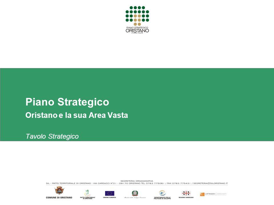 Piano Strategico Oristano e la sua Area Vasta Tavolo Strategico 21 dicembre 2007
