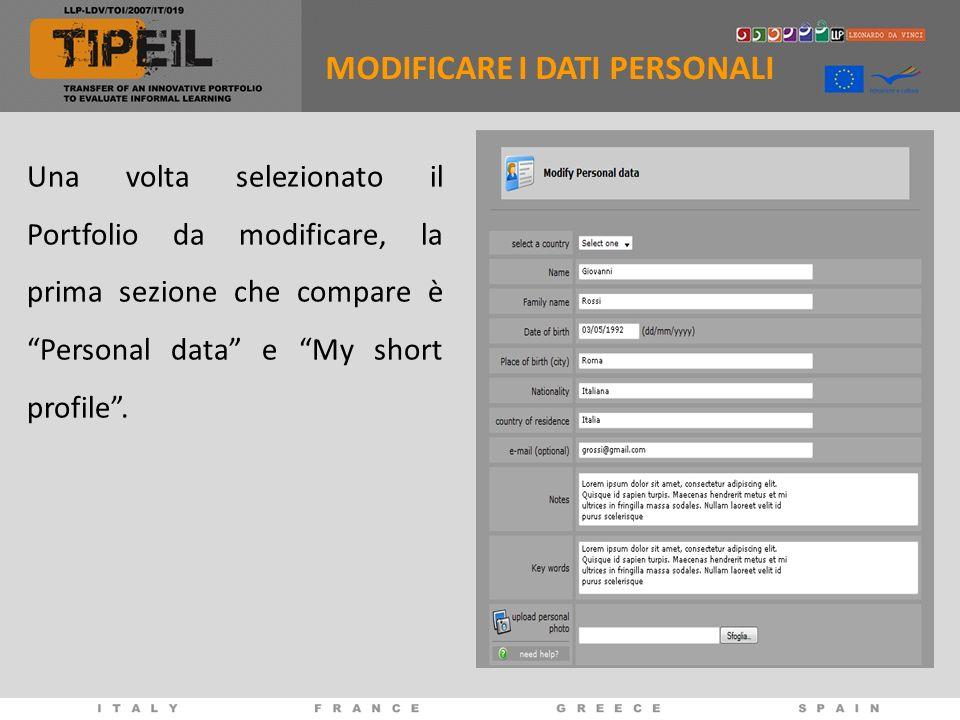 Una volta selezionato il Portfolio da modificare, la prima sezione che compare è Personal data e My short profile. MODIFICARE I DATI PERSONALI
