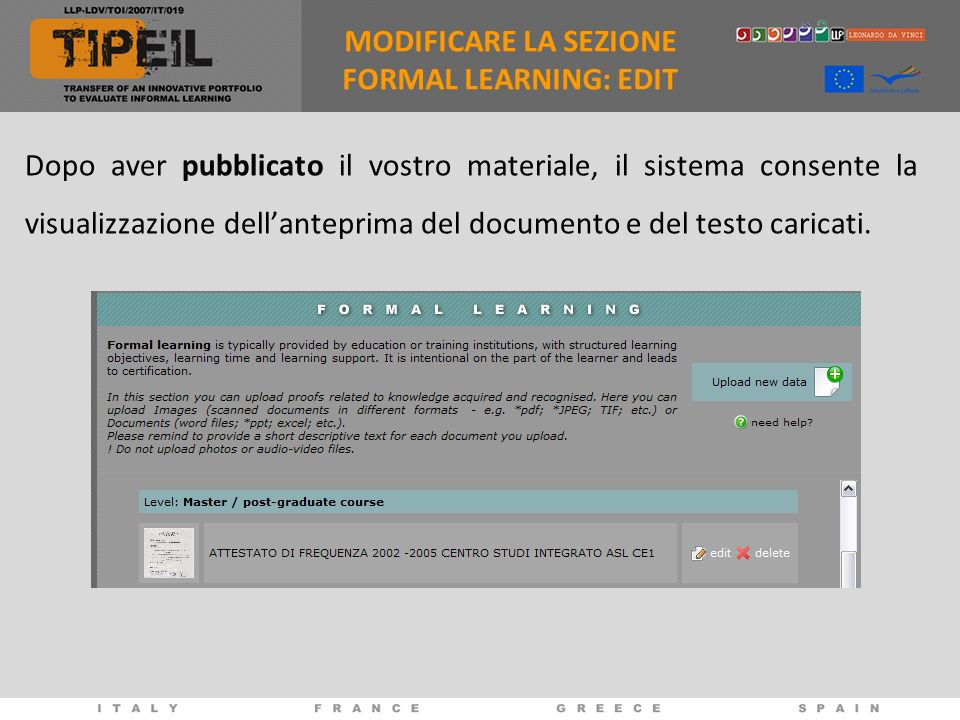 Dopo aver pubblicato il vostro materiale, il sistema consente la visualizzazione dellanteprima del documento e del testo caricati. MODIFICARE LA SEZIO