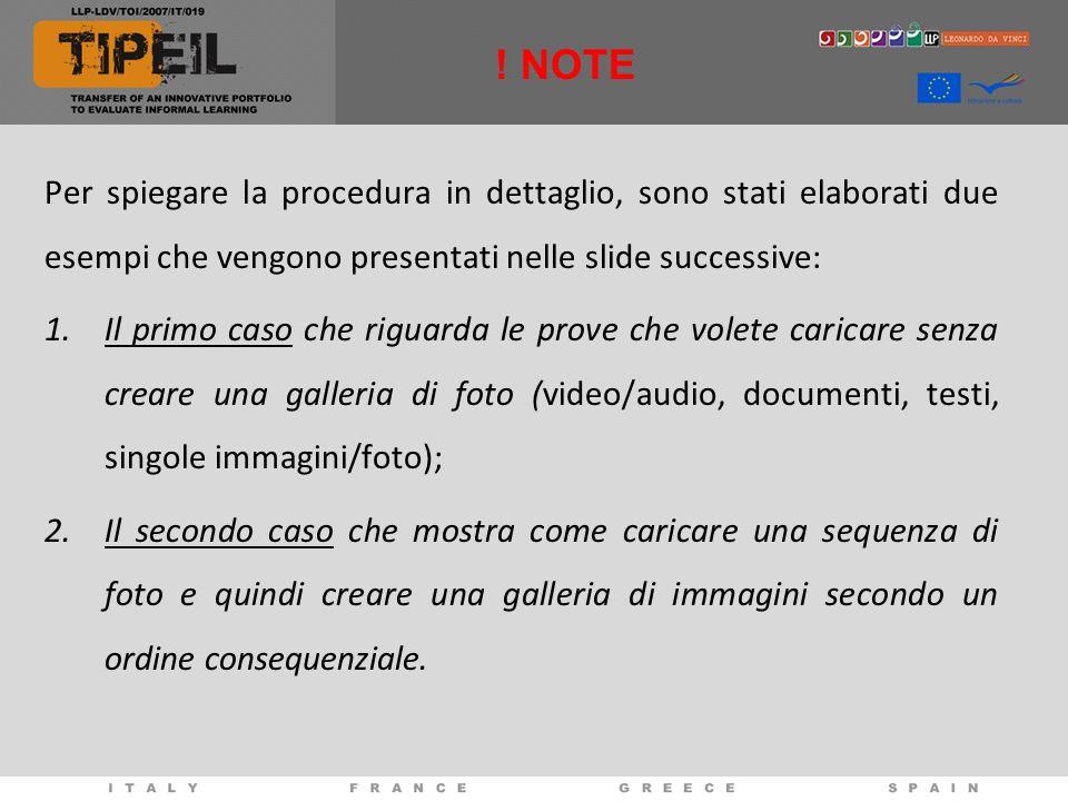Per spiegare la procedura in dettaglio, sono stati elaborati due esempi che vengono presentati nelle slide successive: 1.Il primo caso che riguarda le