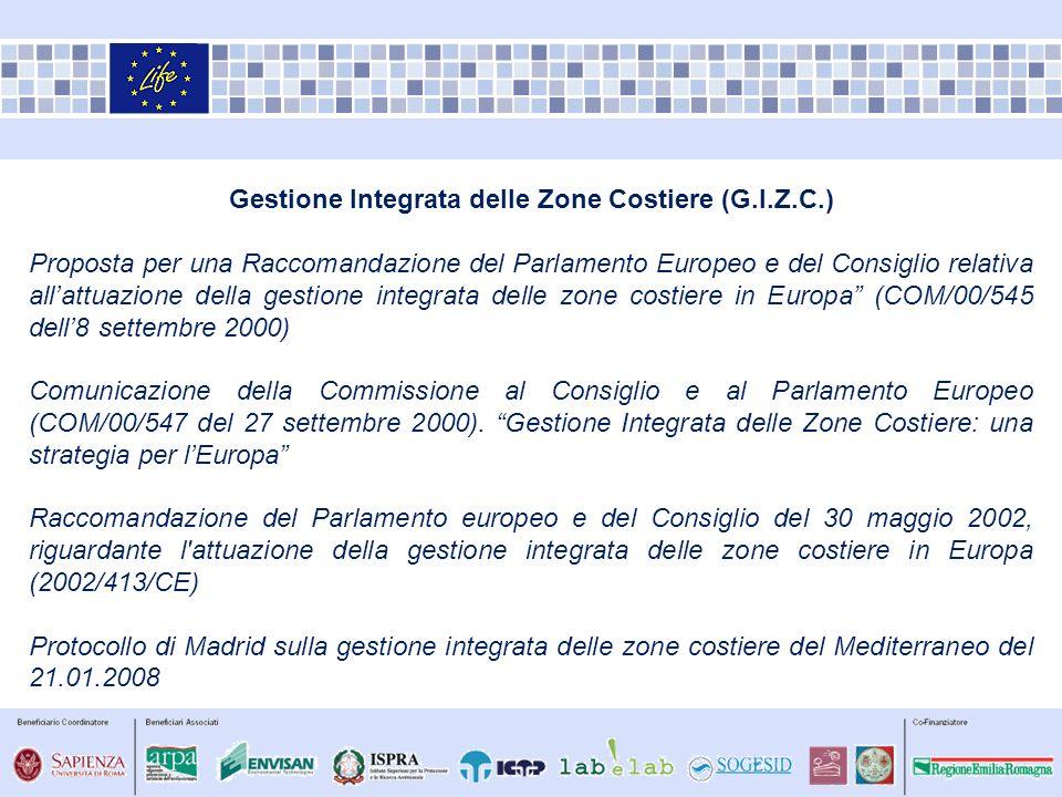 Gestione Integrata delle Zone Costiere (G.I.Z.C.) Proposta per una Raccomandazione del Parlamento Europeo e del Consiglio relativa allattuazione della
