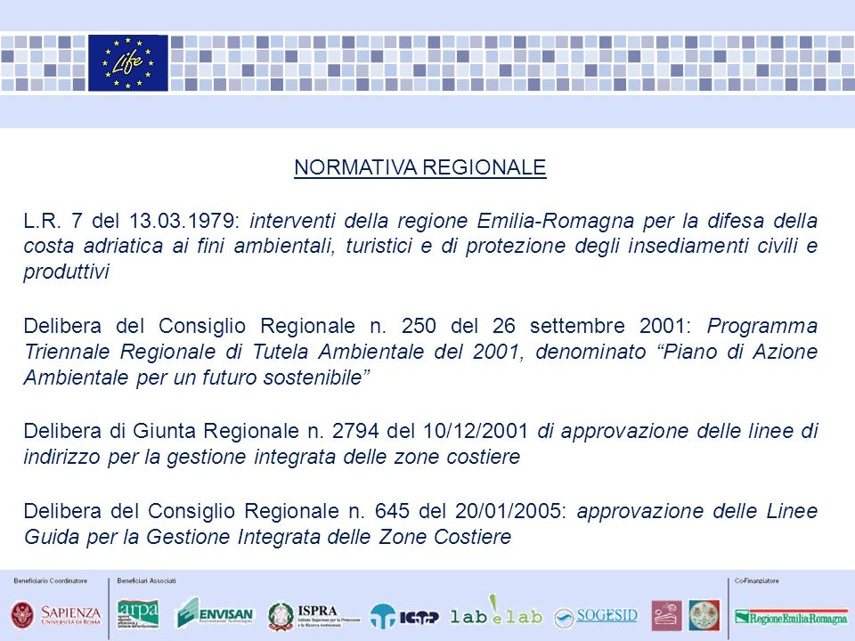 NORMATIVA REGIONALE L.R. 7 del 13.03.1979: interventi della regione Emilia-Romagna per la difesa della costa adriatica ai fini ambientali, turistici e