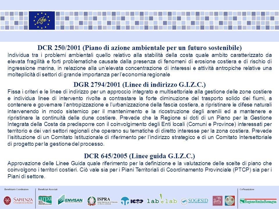 DCR 250/2001 (Piano di azione ambientale per un futuro sostenibile) Individua tra i problemi ambientali quello relativo alla stabilità della costa qua