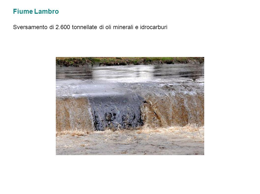 Fiume Lambro Sversamento di 2.600 tonnellate di oli minerali e idrocarburi
