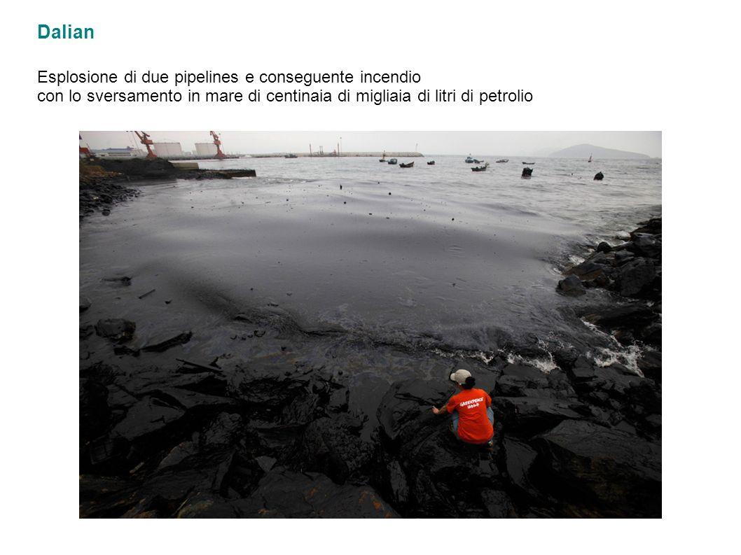 Dalian Esplosione di due pipelines e conseguente incendio con lo sversamento in mare di centinaia di migliaia di litri di petrolio
