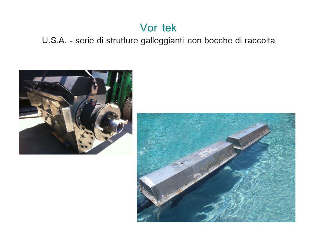 Vor tek U.S.A. - serie di strutture galleggianti con bocche di raccolta