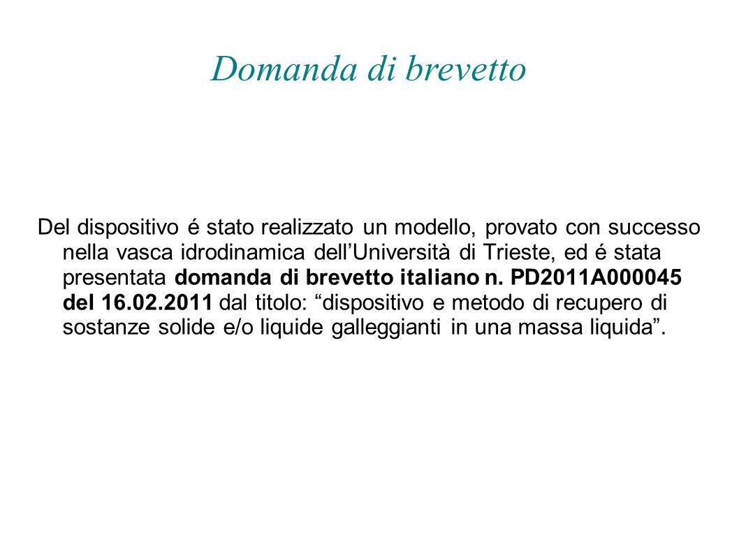Del dispositivo é stato realizzato un modello, provato con successo nella vasca idrodinamica dellUniversità di Trieste, ed é stata presentata domanda