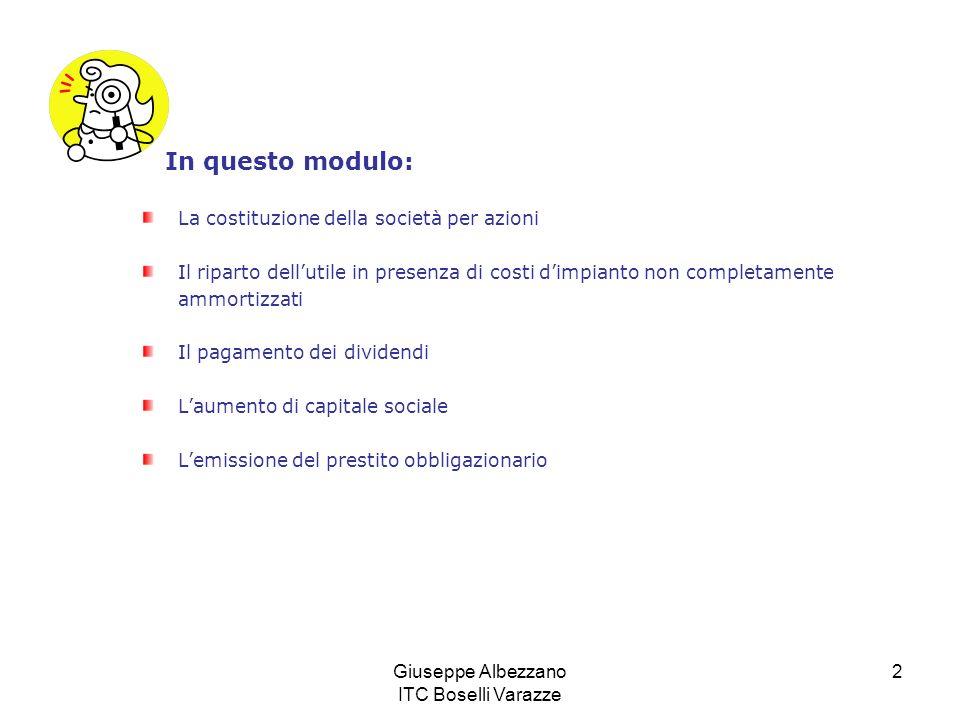 Giuseppe Albezzano ITC Boselli Varazze 13 Calcolo ammortamento costi dimpianto Costi dimpianto 27.400 x 20% = 5.480 quota annua di ammortamento.