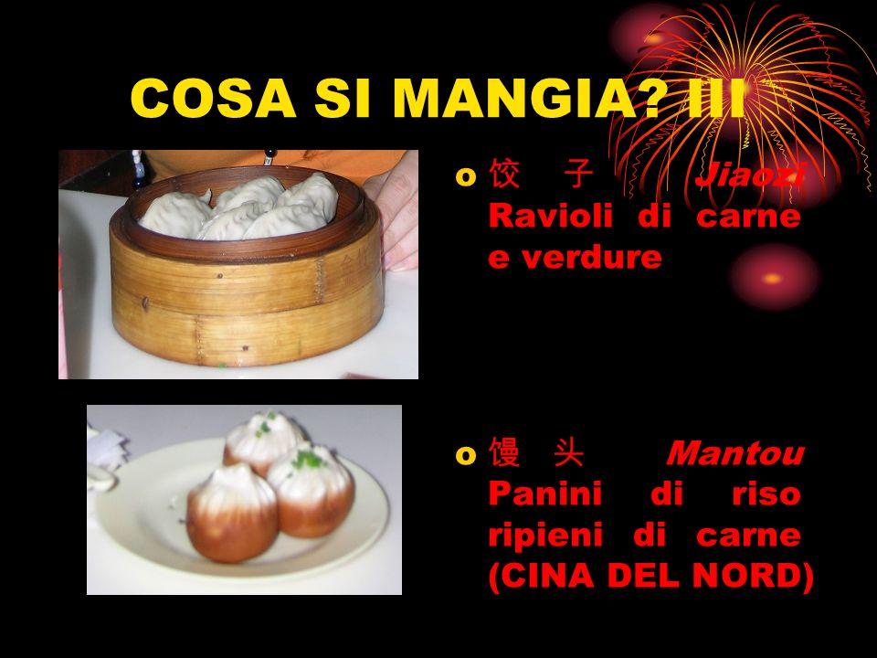 COSA SI MANGIA? III o Jiaozi Ravioli di carne e verdure o Mantou Panini di riso ripieni di carne (CINA DEL NORD)