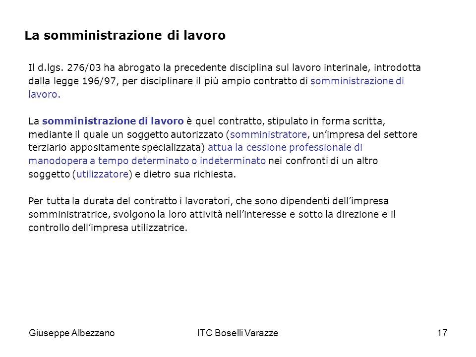 Giuseppe AlbezzanoITC Boselli Varazze17 La somministrazione di lavoro Il d.lgs.