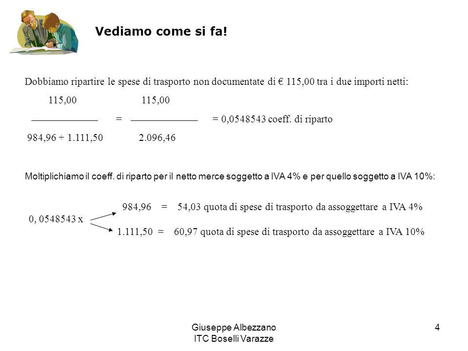 Giuseppe Albezzano ITC Boselli Varazze 5 Imponibile al 4%Imponibile al 10% Netto merce984,96Netto merce1.111,50 + spese trasp.