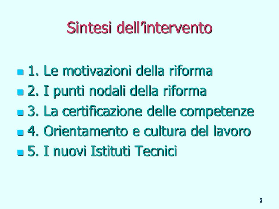74 Stiamo, infine, tentando di costruire in Liguria una scuola che offra … orientamento alla vita e strumenti di conoscenza, anche nella direzione di quei settori lavorativi in cui alta è lofferta, ma scarsa la reperibilità di figure professionali formate