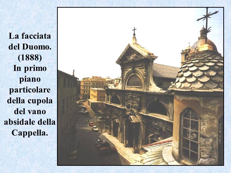 La facciata del Duomo. (1888) In primo piano particolare della cupola del vano absidale della Cappella.