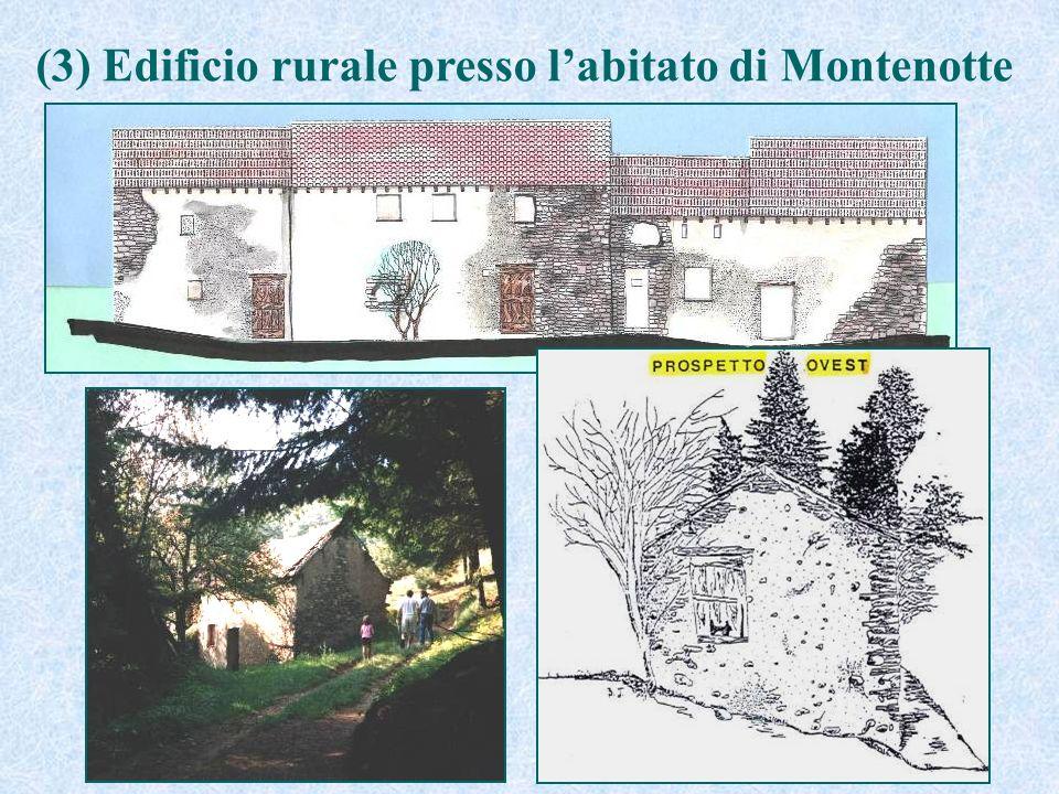 (3) Edificio rurale presso labitato di Montenotte