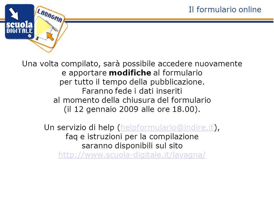 Una volta compilato, sarà possibile accedere nuovamente e apportare modifiche al formulario per tutto il tempo della pubblicazione.