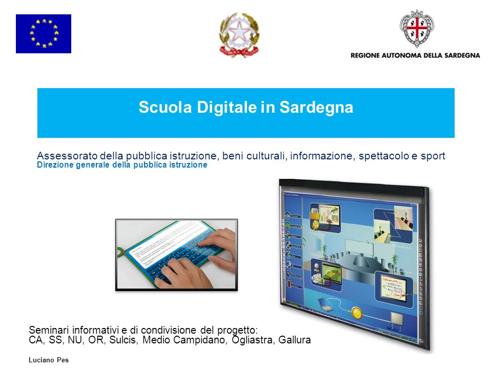 22 Modello organizzativo Sardegna, Maggio 2011 Scuola digitale in Sardegna Fondi assegnati alle scuole punti ordinanti per le LIM Fondi assegnati alle reti paritetiche di scuole per la produzione di materiali Bandi di gara unici per i tablet PC, per la piattaforma e per i servizi didattici