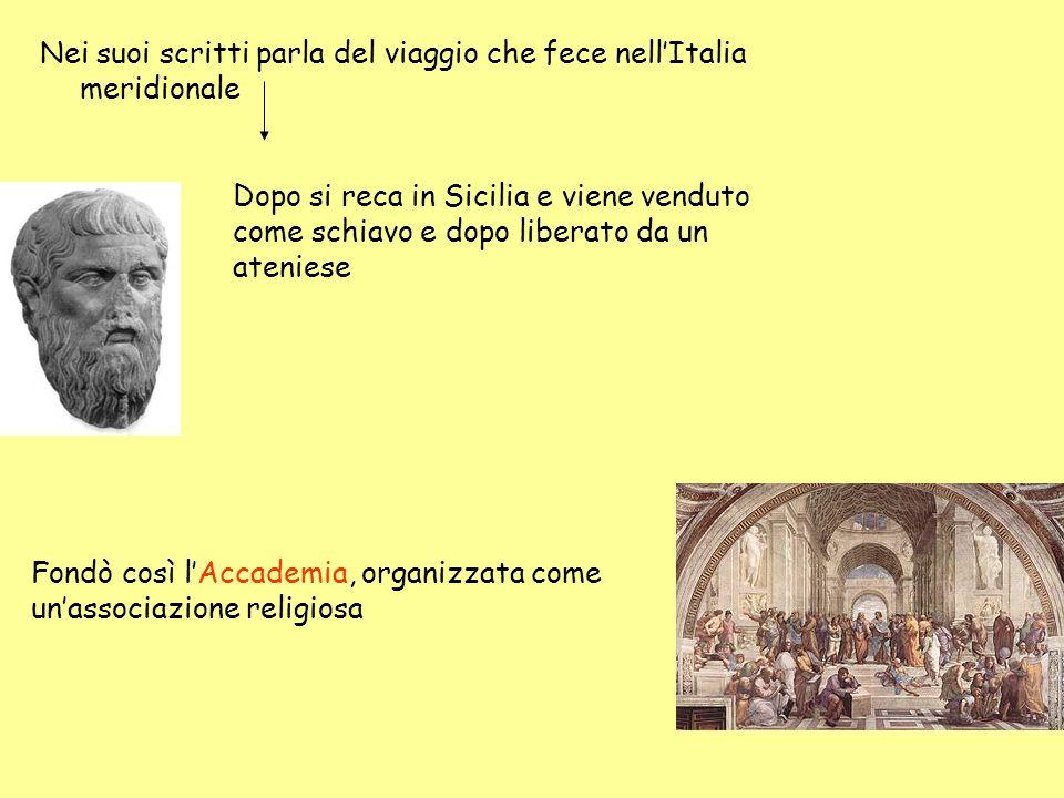 Nei suoi scritti parla del viaggio che fece nellItalia meridionale Dopo si reca in Sicilia e viene venduto come schiavo e dopo liberato da un ateniese