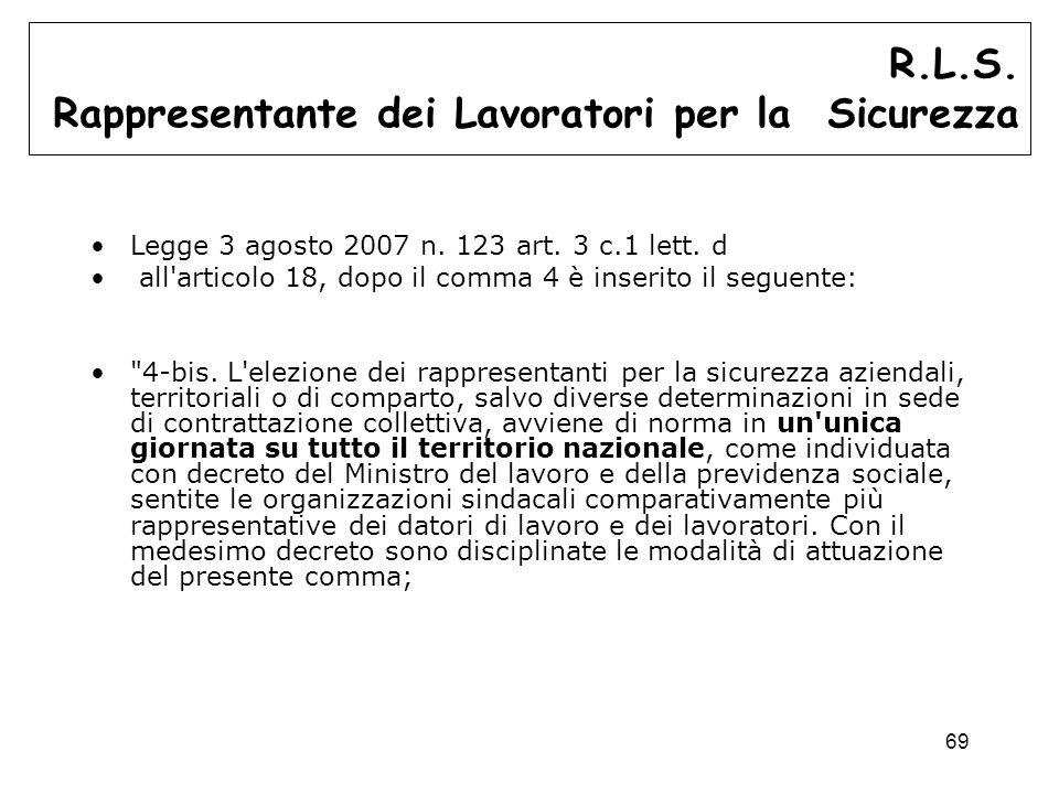 69 Legge 3 agosto 2007 n.123 art. 3 c.1 lett.