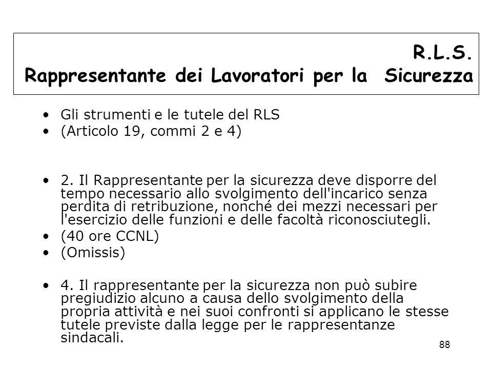 88 Gli strumenti e le tutele del RLS (Articolo 19, commi 2 e 4) 2.