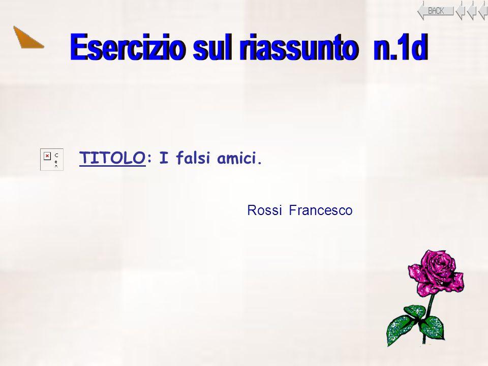 TITOLO: I falsi amici. Rossi Francesco