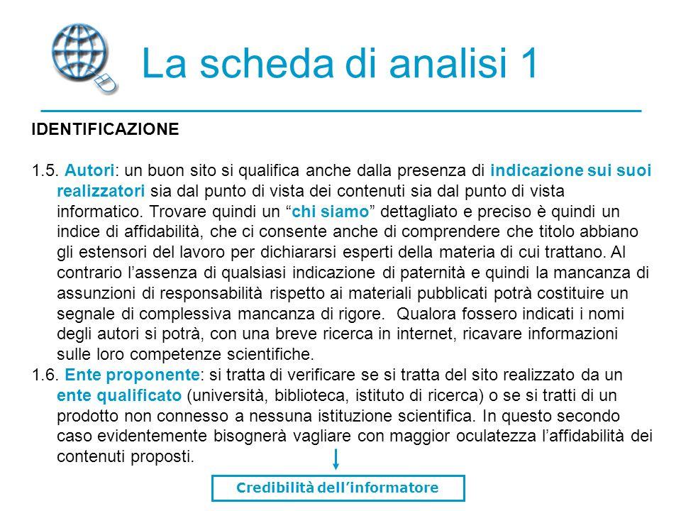 La scheda di analisi 1 IDENTIFICAZIONE 1.5.