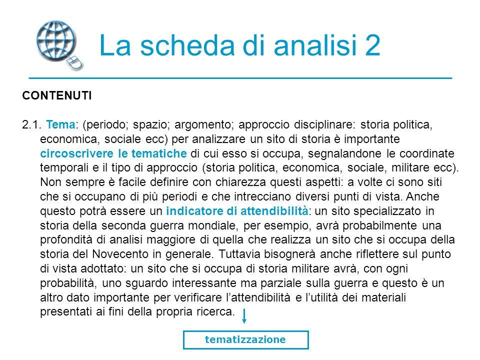 La scheda di analisi 2 CONTENUTI 2.1.
