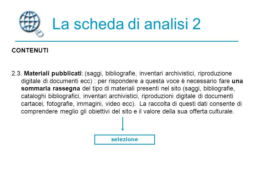 La scheda di analisi 2 CONTENUTI 2.3.