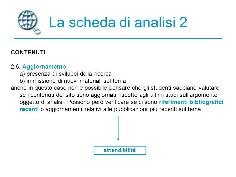 La scheda di analisi 2 CONTENUTI 2.6.