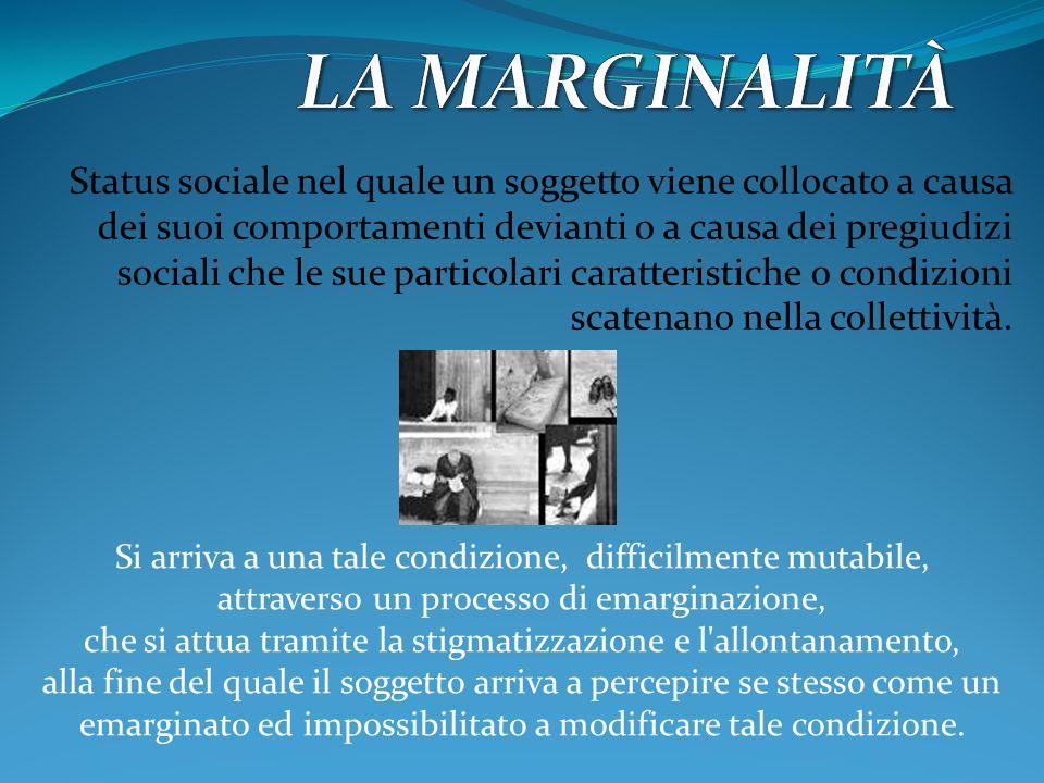 Comunemente si pensa all emarginato come al disabile o allo straniero,in sintesi come al diverso.