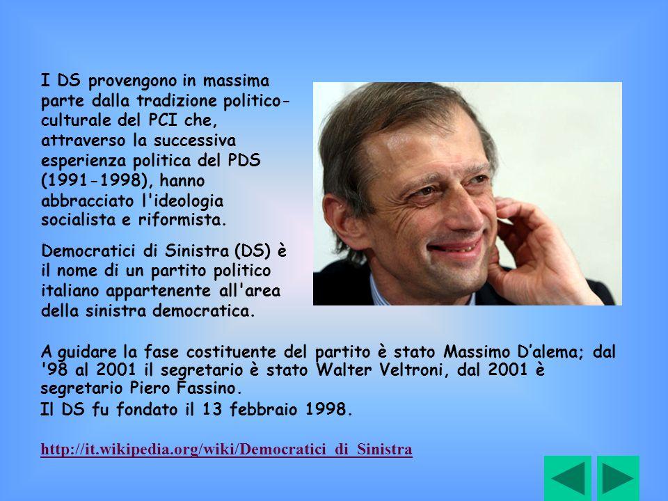 A guidare la fase costituente del partito è stato Massimo Dalema; dal '98 al 2001 il segretario è stato Walter Veltroni, dal 2001 è segretario Piero F