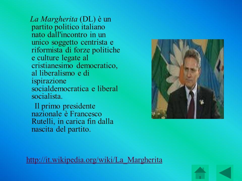La Margherita (DL) è un partito politico italiano nato dall'incontro in un unico soggetto centrista e riformista di forze politiche e culture legate a