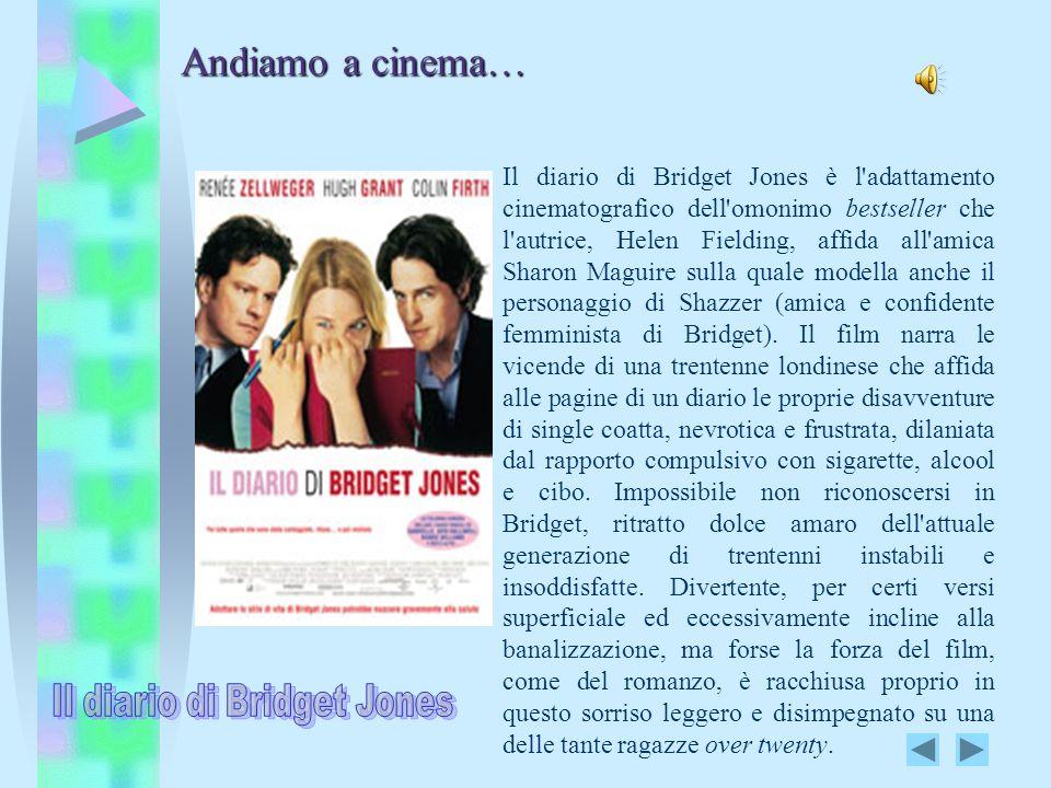 Il diario di Bridget Jones è l'adattamento cinematografico dell'omonimo bestseller che l'autrice, Helen Fielding, affida all'amica Sharon Maguire sull
