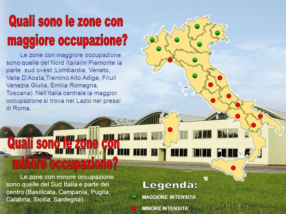MAGGIORE INTENSITA MINORE INTENSITA Le zone con maggiore occupazione sono quelle del Nord Italia(in Piemonte la parte sud ovest,Lombardia, Veneto, Val