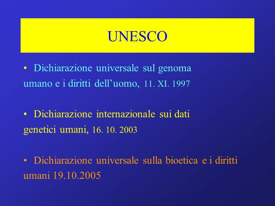 UNESCO Dichiarazione universale sul genoma umano e i diritti delluomo, 11.