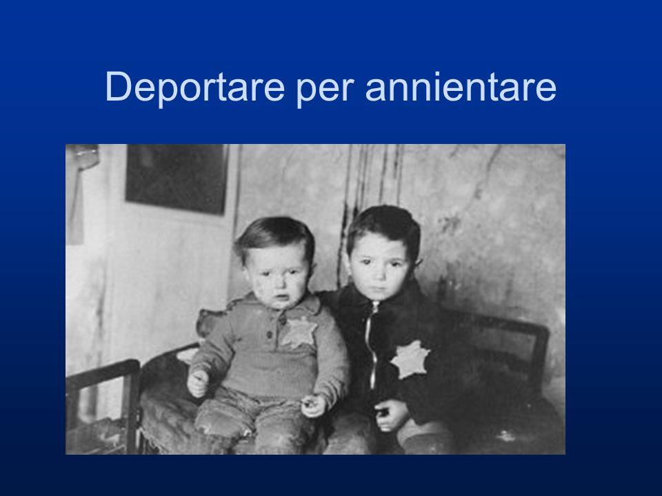 Deportare per annientare