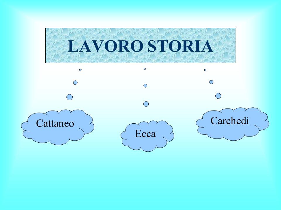 LAVORO STORIA Carchedi Ecca Cattaneo