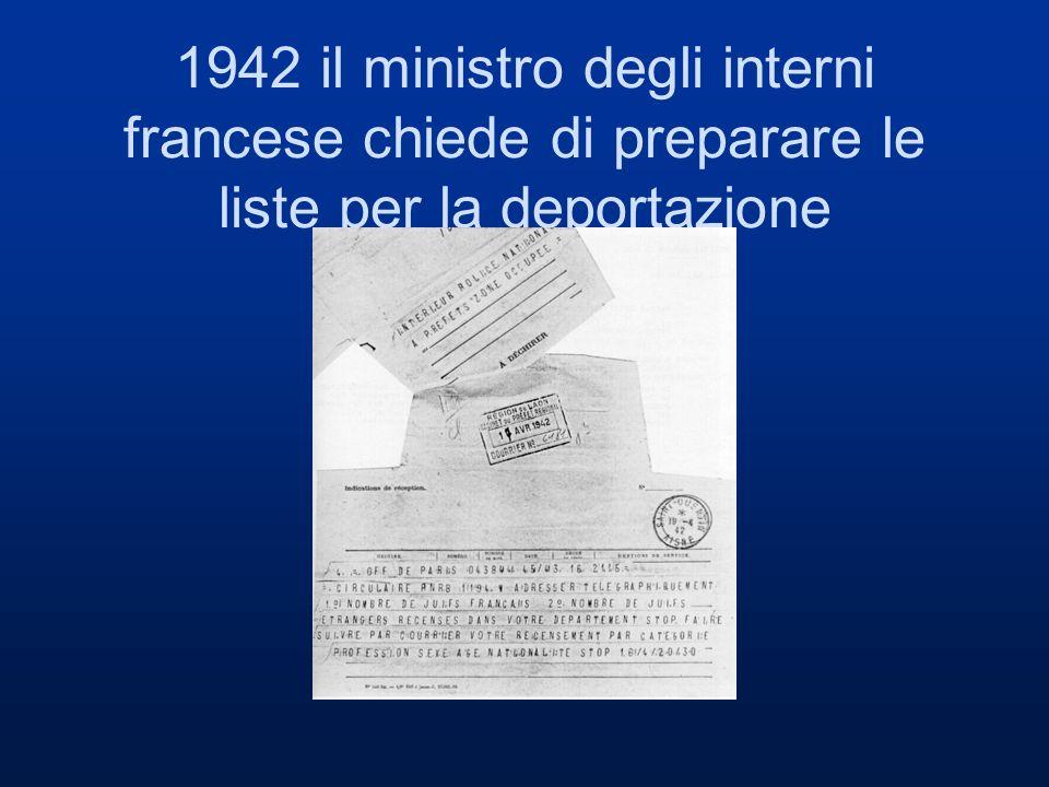 1942 il ministro degli interni francese chiede di preparare le liste per la deportazione