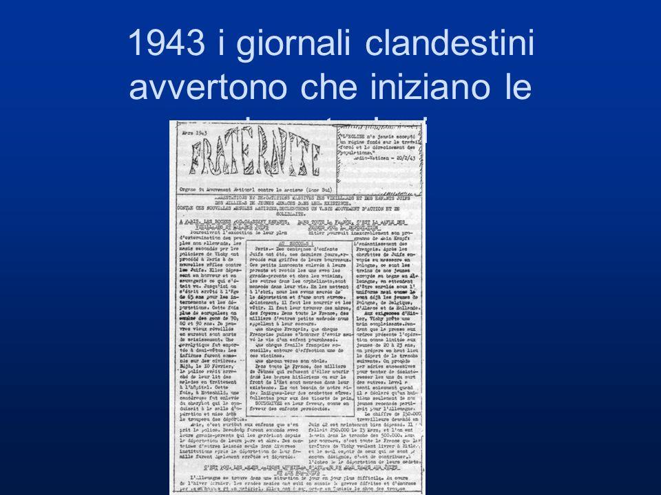 1943 i giornali clandestini avvertono che iniziano le deportazioni