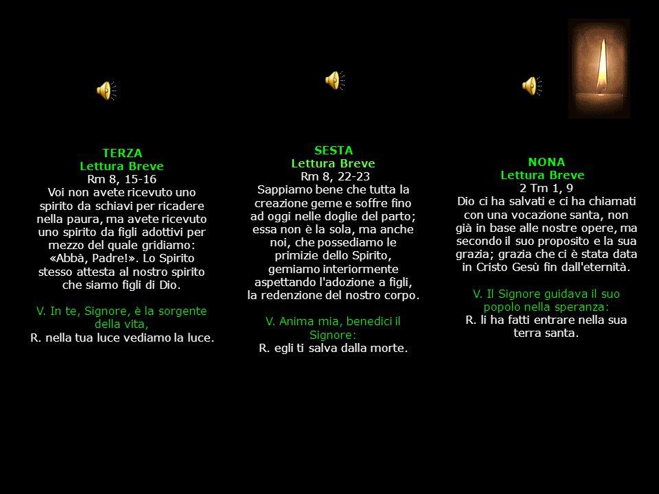 3^ Antifona La luce di Cristo risplende sul mondo, alleluia.