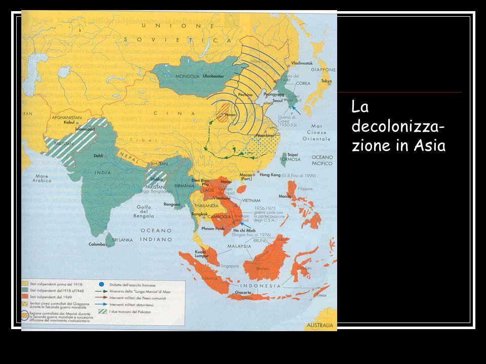 La decolonizza- zione in Asia