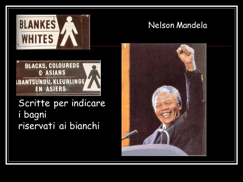 Scritte per indicare i bagni riservati ai bianchi Nelson Mandela