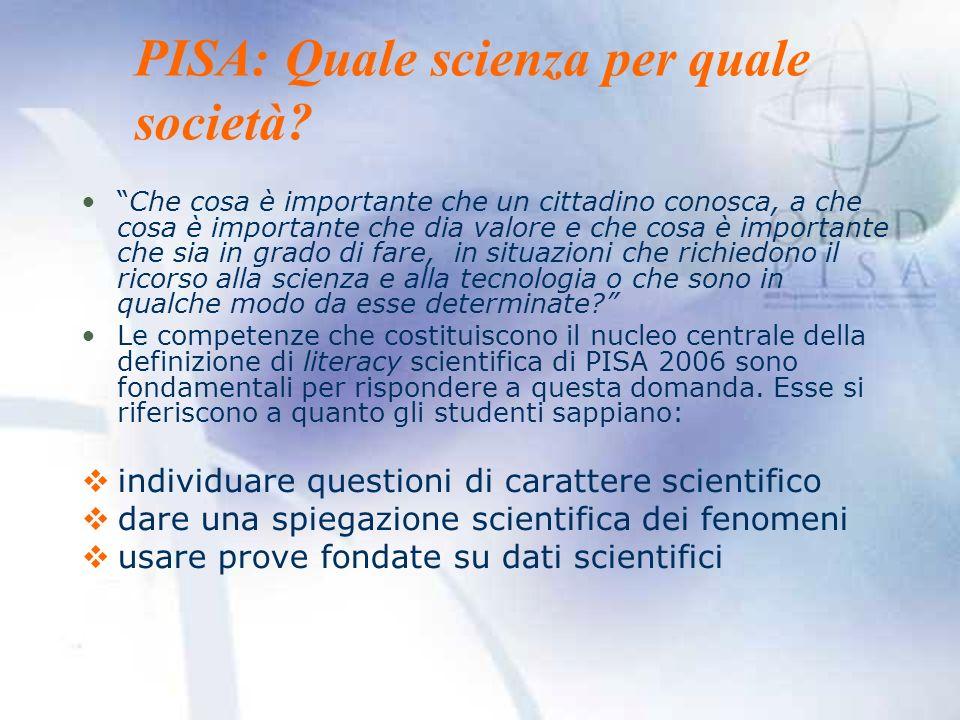 PISA: Quale scienza per quale società.