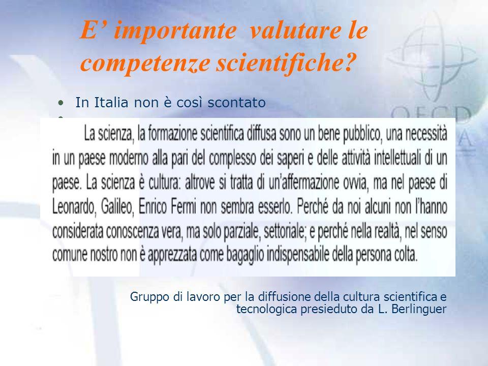 E importante valutare le competenze scientifiche.