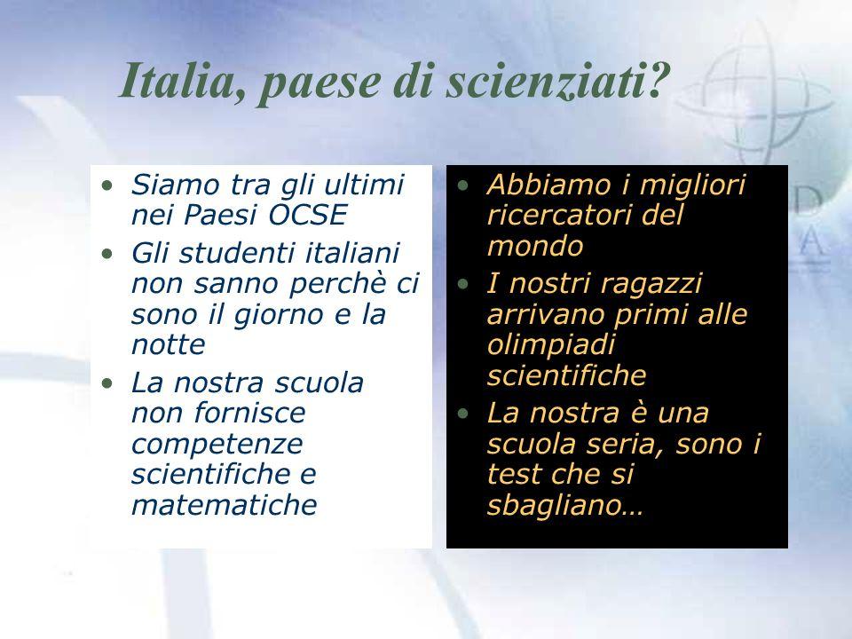 Italia, paese di scienziati.