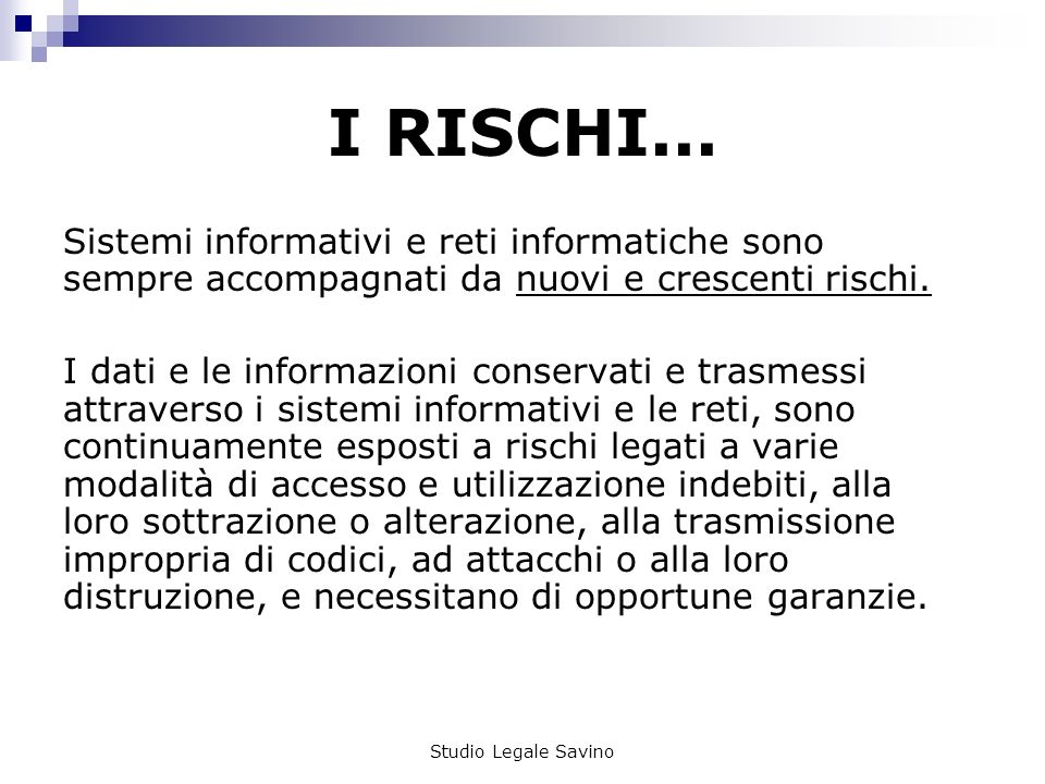 Studio Legale Savino I RISCHI...