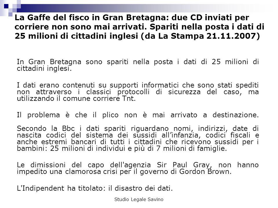 Studio Legale Savino La Gaffe del fisco in Gran Bretagna: due CD inviati per corriere non sono mai arrivati.