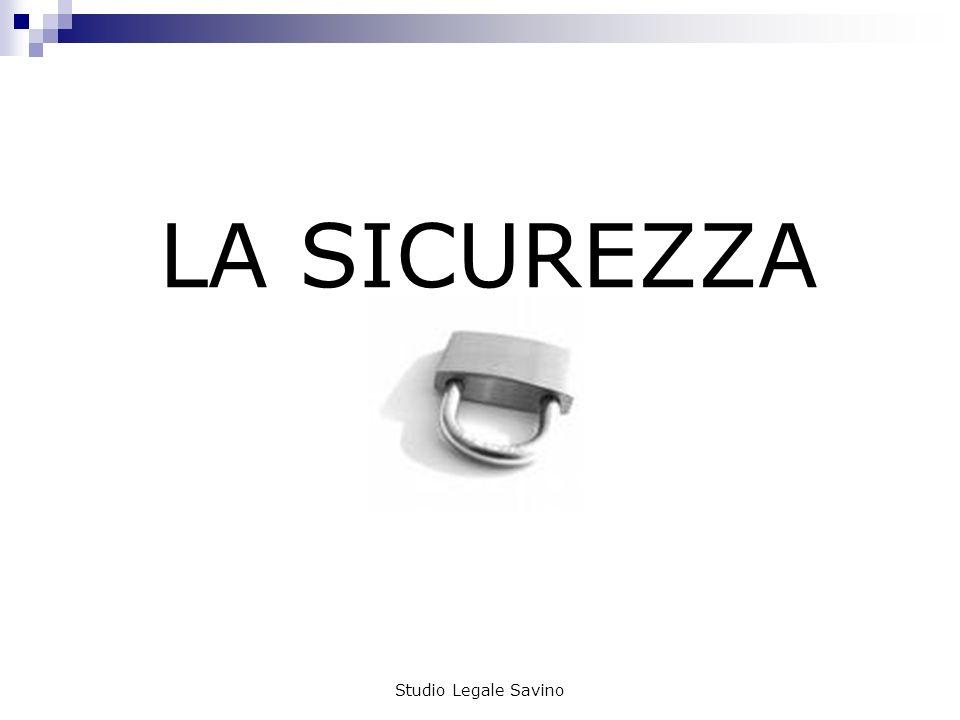 Studio Legale Savino LA SICUREZZA